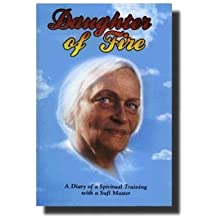 [(Daughter of Fire: A Diary of a Spiritual Training with a Sufi Master)] [Author: Irina Tweedie] published on (November, 1999)