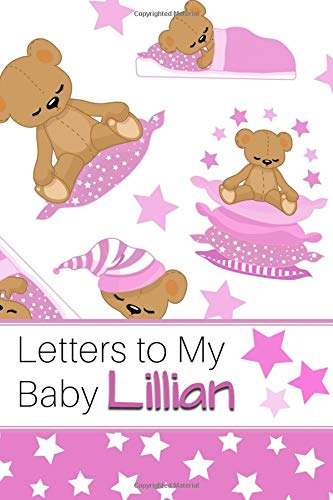 Letters to My Baby Lillian: Personalized Journal for New Mommies with Baby Girl's Name por Sweet Letter Press