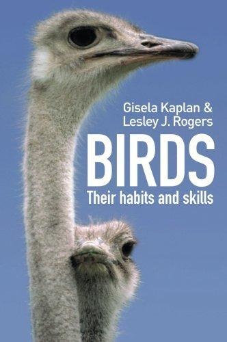 Birds: Their Habitats and Skills by Kaplan, Gisela, Rogers, Lesley J. (2001) Paperback