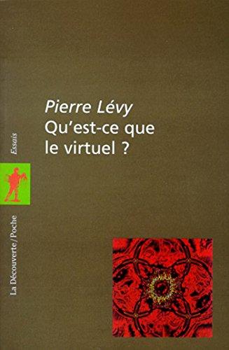Qu'est-ce que le virtuel ? (POCHES ESSAIS) par Pierre LÉVY