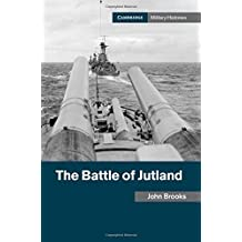 The Battle of Jutland (Cambridge Military Histories)