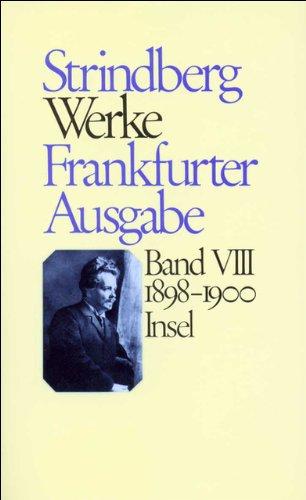 Werke in zeitlicher Folge. Frankfurter Ausgabe in zwölf Bänden: Achter Band: 1898–1900