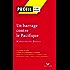 Profil - Duras (Marguerite) : Un Barrage contre le Pacifique : Analyse littéraire de l'oeuvre (Profil d'une Oeuvre t. 195)