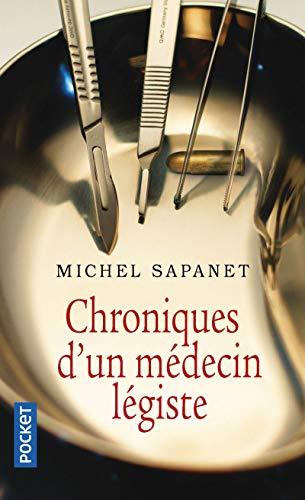 Chroniques d'un médecin légiste par Michel SAPANET