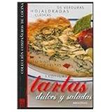 Tartas dulces y saladas/ Sweet and Salty Tarts (Companeros De Cocina/ Kitchen Companions)