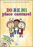 Image de Do Re Mi piace cantare! Con CD Audio