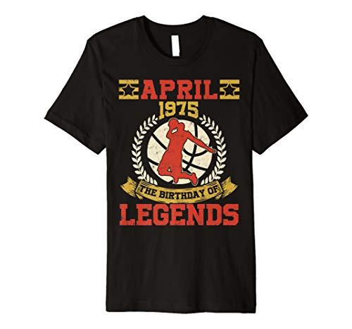 April 1975 44th Birthday Of Basketball Legend T-Shirt