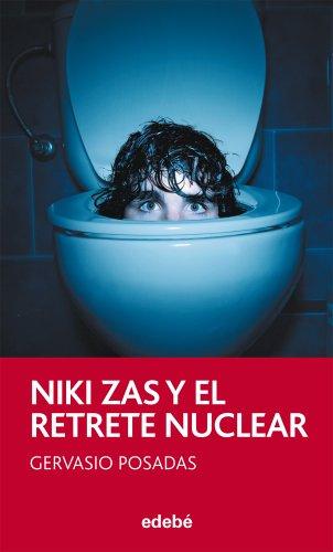 Niki Zas y el retrete nuclear, de Gervasio Posadas (PERISCOPIO)