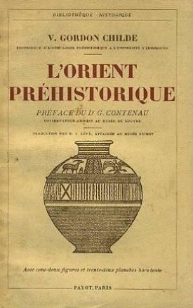 L'orient préhistorique. bibliothèque historique.
