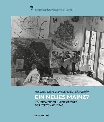 Mainz Nach 1945: Die Stadtplanungen Von Marcel Lods