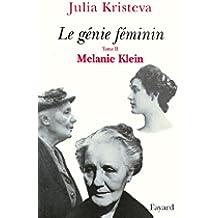 Le génie féminin Tome 2 : Melanie Klein (Essais) (French Edition)