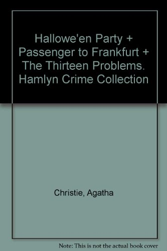 assenger to Frankfurt + The Thirteen Problems. Hamlyn Crime Collection ()