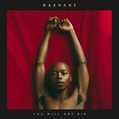 You will not die / Nakhane |