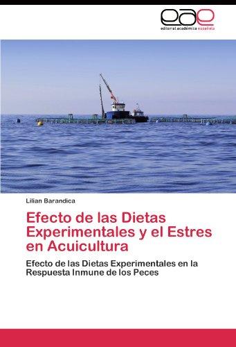 Efecto de las Dietas Experimentales y el Estres en Acuicultura por Barandica Lilian