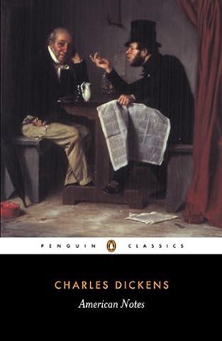 American Notes: For General Circulation (Penguin Classics)