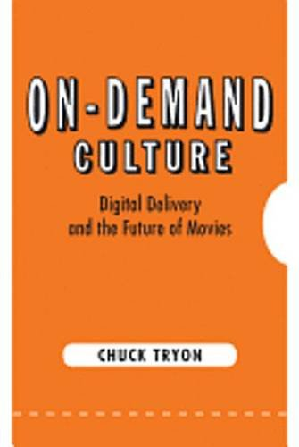 Buchcover: On-Demand Culture: Digital Delivery and the Future of Movies