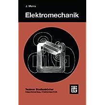 Elektromechanik (Teubner Studienbücher Technik)