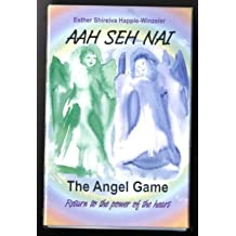 Aah Seh Nai - The Angel Game by Esther Shireiva Happle-Winzeler (1-Jun-2006) Paperback