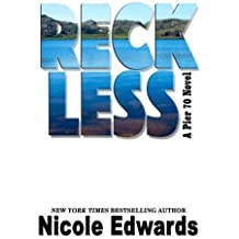 Reckless (Pier 70) (Volume 1) by Nicole Edwards (2015-10-27)