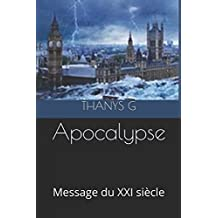 Apocalypse: Message du XXI siècle
