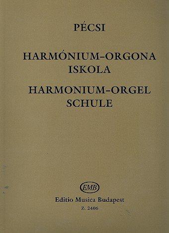 Harmonium-(Orgel)-Schule