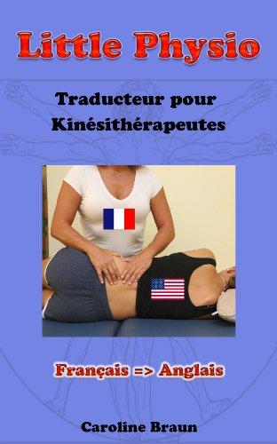 Little Physio Français - Anglais par Caroline Braun