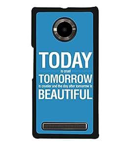 Fuson Designer Back Case Cover for YU Yuphoria :: YU Yuphoria YU5010 (tommorow is crueler and day after is beautiful )