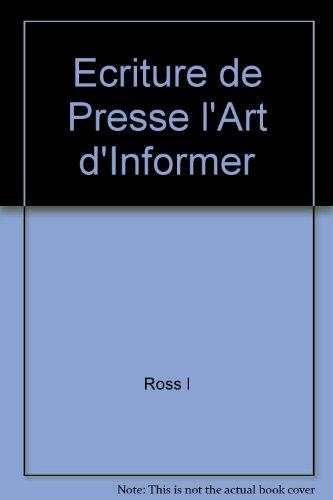 L'écriture de presse : l'art d'informer