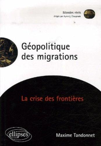 Géopolitique des migrations : La crise des frontières