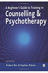 A Beginner's Guide to Training in Counselling & Psychotherapy Paperback
