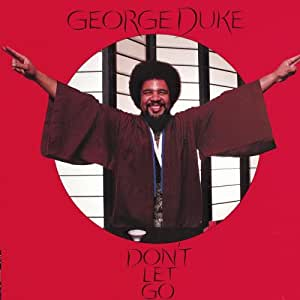 Don t let go george duke amazon fr musique