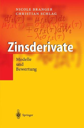 Zinsderivate: Modelle und Bewertung (German Edition)
