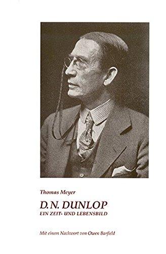 D. N. Dunlop. Ein Zeit- und Lebensbild