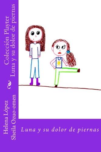 Luna y su dolor de piernas: Colección Playter: Volume 1