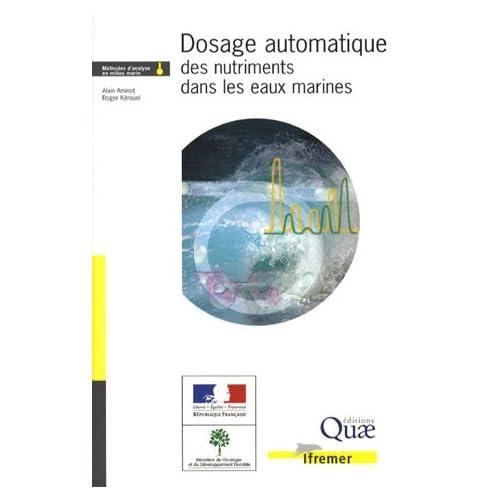 Dosage automatique des nutriments dans les eaux marines: Méthodes d'analyse en milieu marin. Méthodes en flux continu.