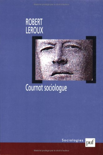 Cournot sociologue