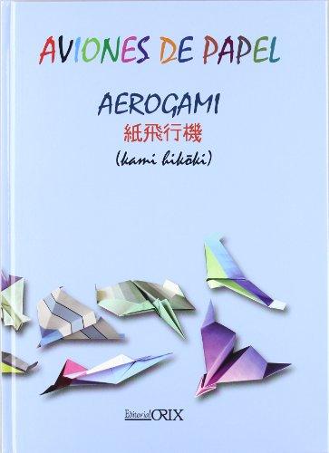 Aviones De Papel - Aerogami