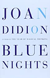 Blue Nights by Joan Didion (2011-11-01)