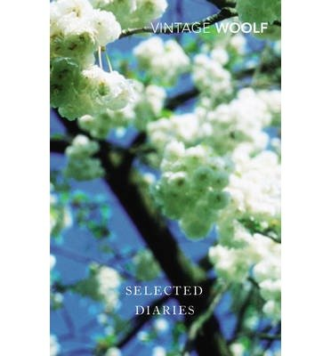 [(Selected Diaries)] [ By (author) Virginia Woolf, Introduction by Quentin Bell ] [September, 2013]