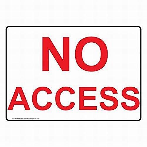 Warnschild No Access Hinweis für den Außenbereich, Blech, Metall, Kunst, Warnschild, Weiß, 8x12