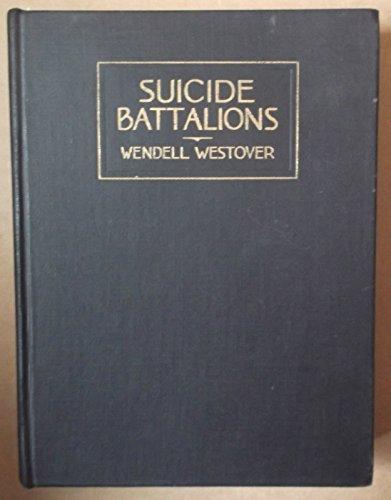 Suicide Battalions