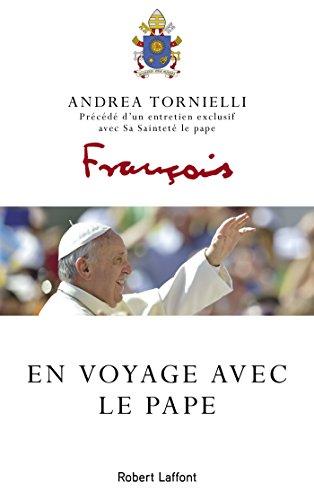 en-voyage-avec-le-pape-french-edition