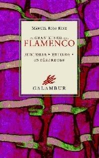 El Gran Libro del Flamenco (Libros Singulares) por Manuel RÍos Ruiz
