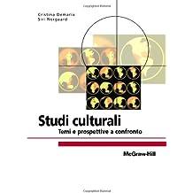 Studi culturali. Temi e prospettive a confronto (College)