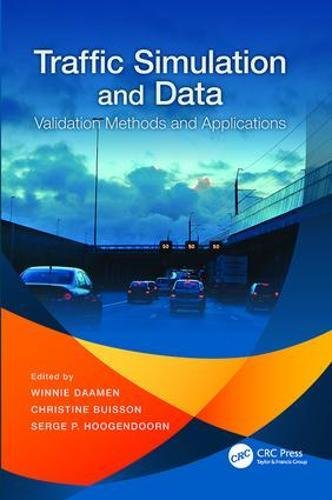Traffic Simulation and Data: Validation Methods and Applications