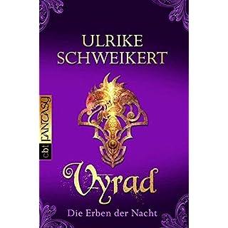 Die Erben der Nacht 5: Vyrad by Ulrike Schweikert(19. September 2011)