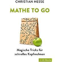 Mathe to go: Magische Tricks für schnelles Kopfrechnen