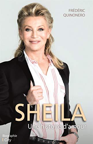 Sheila, une histoire d'amour par Frédéric Quinonero