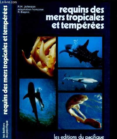 Requins des mers tropicales et tempérées par Richard Hanslee Johnson