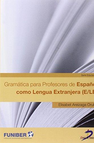 Gramática para profesores de español como lengua extranjera (E/LE ...